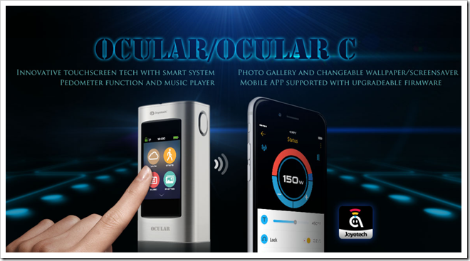 Ocular thumb255B2255D 2 - 【期待の新製品】「Joyetech Ocular/Ocular C」とうとう出たタッチパネル+MP3プレイヤー+フォトギャラリーつきMOD!