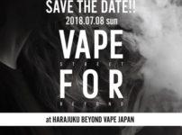 34700109 2157833497579314 994414585496731648 n thumb 202x150 - 【イベント】「VAPE STREET FOR BEYONDVAPE」がBeyond Vape Japanさんで2018年7月8日開催!入場無料で楽しめるVAPEイベント!ドリンク&VAPEで休日を満喫しよう。