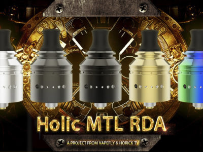 Holic MTL RDA 01 2 400x300 - 【レビュー】Vapefly Holic MTL RDAレビュー。あの人気ユーチューバー『ホリックTV』のこーへいさんとVapeflyのコラボアトマイザーが登場! 私も愛用しているGalaxiesシリーズのメーカーなので期待度大!